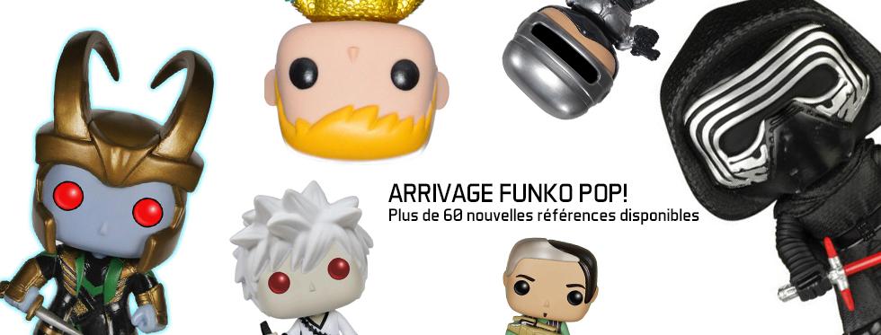 figurine Arrivage Funko Pop! - Plus de 60 nouvelles r�f�rences disponibles !