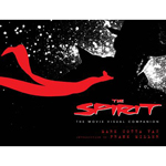 The Spirit - The Movie Visual Companion