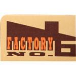 Factory No6